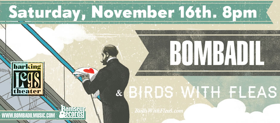 Bombadil and Birds With Fleas Nov. 16th 2013 Barking Legs Theater website banner (940px.)
