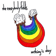 Cover art for the everybodyfields, nothing is okay.